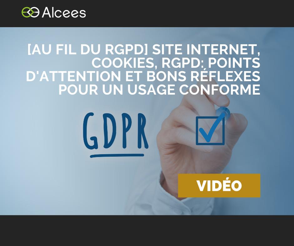 [Au fil du RGPD] Site internet, Cookies et RGPD : points d'attention et bons réflexes pour un usage conforme